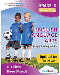 Skills Mastery tedBook ® - Grade 3 ELA, Student Copy