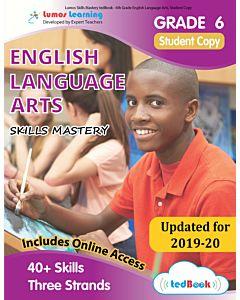 Skills Mastery tedBook ® - Grade 6 ELA, Student Copy