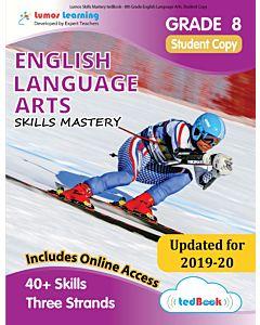 Skills Mastery tedBook ® - Grade 8 ELA, Student Copy