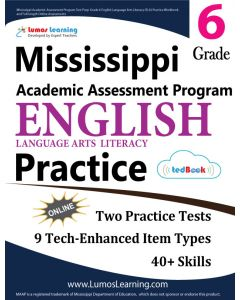 Mississippi Academic Assessment Program (MAAP) Practice tedBook® - Grade 6 ELA, Teacher Copy