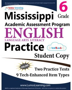 Mississippi Academic Assessment Program (MAAP) Practice tedBook® - Grade 6 ELA, Student Copy
