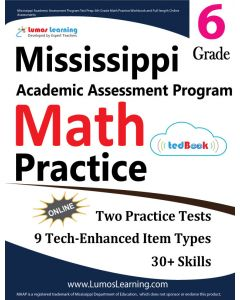 Mississippi Academic Assessment Program (MAAP) Practice tedBook® - Grade 6 Math, Teacher Copy