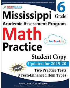 Mississippi Academic Assessment Program (MAAP) Practice tedBook® - Grade 6 Math, Student Copy