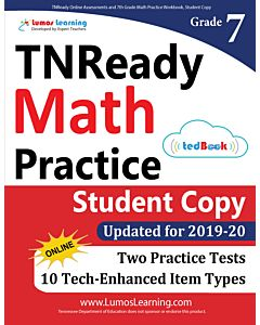 TNReady Practice tedBook® - Grade 7 Math, Student Copy