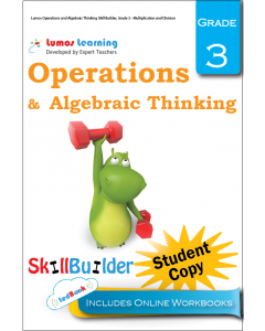 Lumos Operations and Algebraic Thinking Skill Builder, Grade 3 - Multiplication and Division, Student Copy