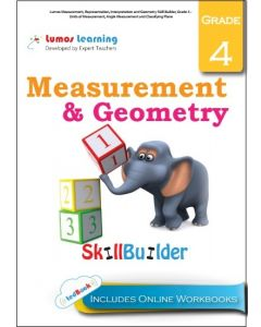 Lumos Measurement, Representation, Interpretation and Geometry Skill Builder, Grade 4 - Units of Measurement, Angle Measurement and Classifying Plane - Teacher Copy