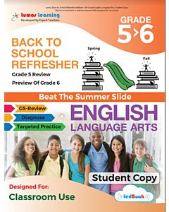 Back to School Refresher tedBook - Grade 5>6 ELA, Student Copy