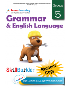 Lumos English Language and Grammar Skill Builder, Grade 5 - Conventions, Vocabulary and Knowledge of Language, Student Copy