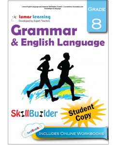 Lumos English Language and Grammar Skill Builder, Grade 8 - Conventions, Vocabulary and Knowledge of Language, Student Copy
