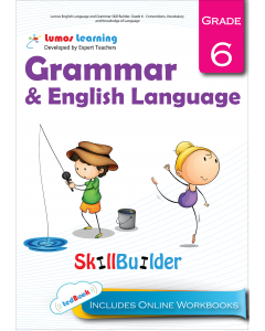 Lumos English Language and Grammar Skill Builder, Grade 6 - Conventions, Vocabulary and Knowledge of Language - Teacher Copy