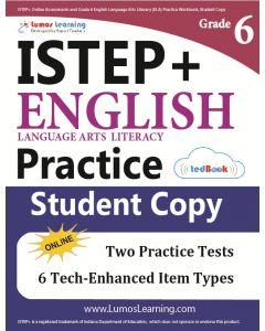 ISTEP+ Practice tedBook® - Grade 6 ELA, Student Copy