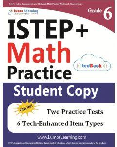 ISTEP+ Practice tedBook® - Grade 6 Math, Student Copy