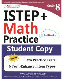 ISTEP+ Practice tedBook® - Grade 8 Math, Student Copy