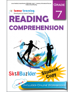 Lumos Reading Comprehension Skill Builder, Grade 7 - Literature, Informational Text and Evidence-based Reading, Student Copy