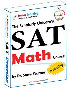 The Scholarly Unicorn's SAT Math Course by Dr. Steve Warner